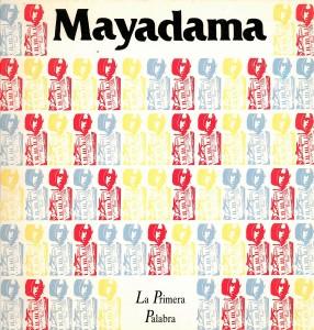Mayadama. La primera palabra